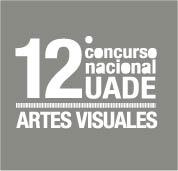 12° Concurso nacional UADE ARTES VISUALES