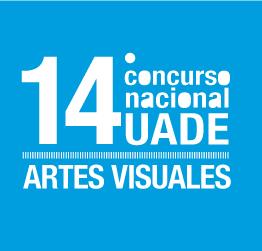14° Concurso nacional UADE ARTES VISUALES